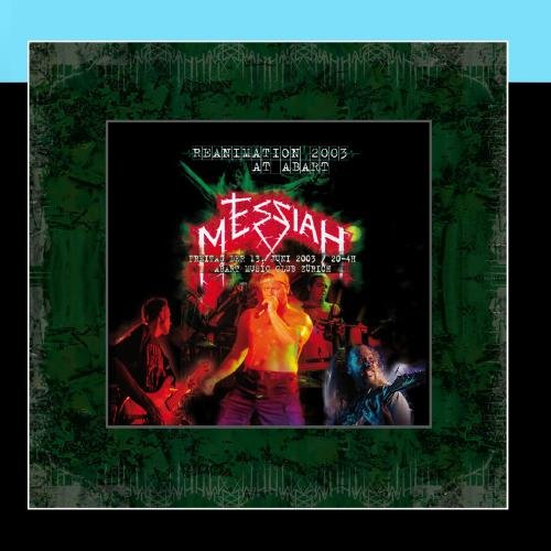 MESSIAH - Reanimation 2003/Live At Abart