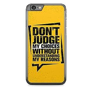 Namakool iPhone 6S Design Case, Dont Judge My Choices - IP61216-12