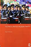 Putin's United Russia Party, Roberts, S. P., 0415728304