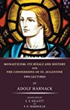 Monasticism, Adolf Harnack, 1592445926