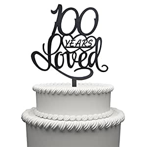 amazon 100 years loved cake topper for 100 years birthday or Elegant 100th Birthday Party Ideas toppers