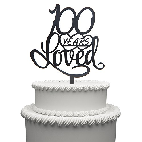 100 Years Loved Cake Topper for 100 Years Birthday Or 100TH Wedding Anniversary Black Acrylic Party Decoration (100) -