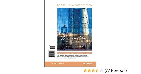 Amazon com: Business Ethics: Concepts and Cases, Books a la