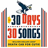 Million Dollar Loan (30 Days, 30 Songs)