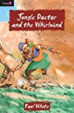 Jungle Doctor and the Whirlwind, White Paul, 1845502965