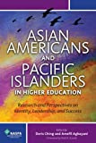 Asian Americans and Pacific Islanders in Higher Education : Research and Perspectives on Identity, Leadership, and Success, , 0931654602