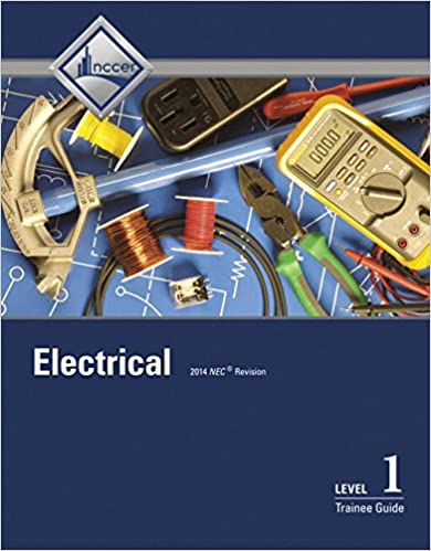 Electrical Level 1 Trainee Guide (8th Edition): NCCER