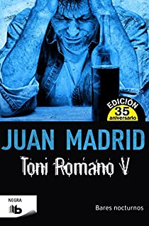 Toni Romano V. Bares nocturnos par Madrid