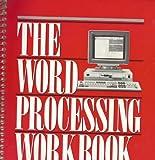 The Word Processing Workbook, Hock, Margaret J., 0139632816