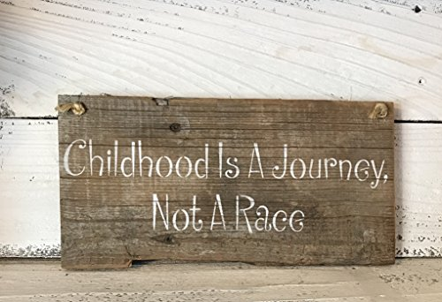 Childhood Is A Journey Not A Race Barn Wood Wall - Sign Races Wood