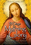 33 Days to Morning Glory [Paperback]