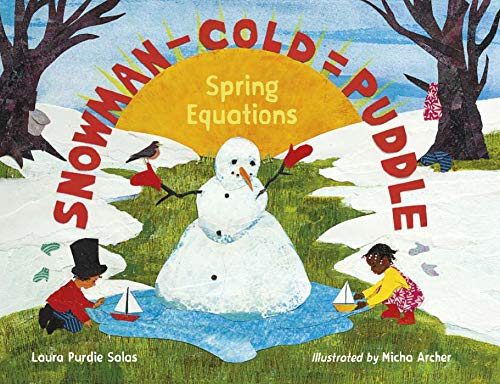 Snowman - Cold = Puddle: Spring - Snowman State