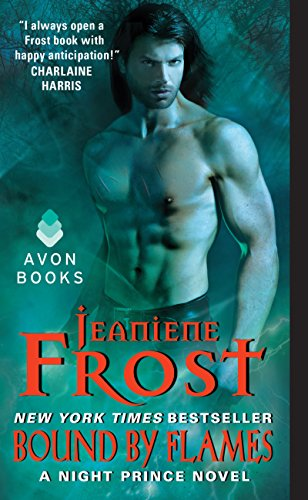 Bound by Flames: A Night Prince Novel by [Frost, Jeaniene]