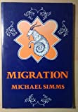 Migration, Simms, Michael, 0932576281