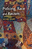 Policing, Race and Racism 9781843920441
