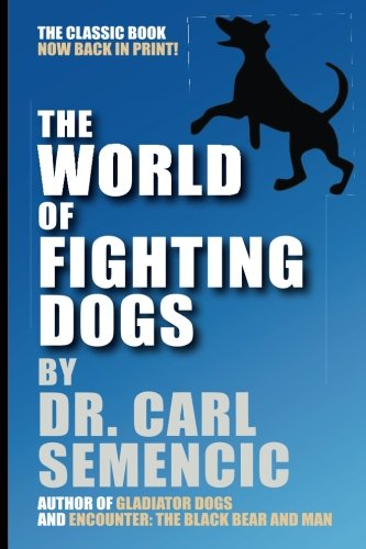- The World of Fighting Dogs