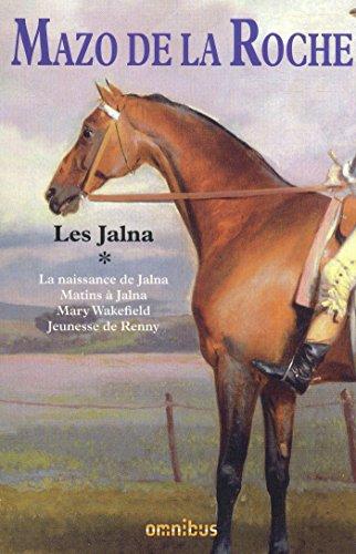 Les Jalna - tome 1 (Nouv. éd.) (French - Nouv