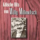 Kölsche Hits von Willy Millowitsch