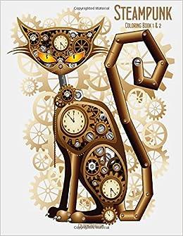 Steampunk Coloring Book 1 2 Nick Snels 9781507894224 Amazon Books