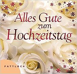 Alles Gute Zum Hochzeitstag 9783629020505 Amazon Com Books