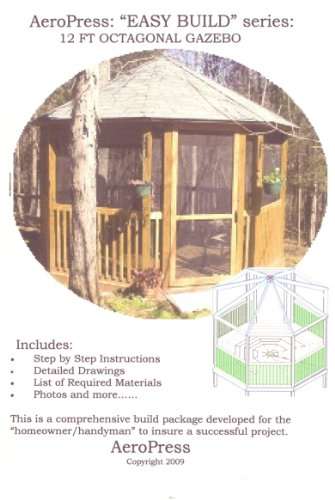 The 12-foot Octagonal Gazebo: Easy Build
