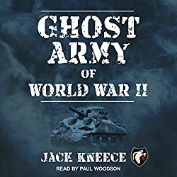 Ghost Army of World War II