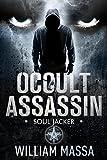 Soul Jacker (Occult Assassin Book 4)