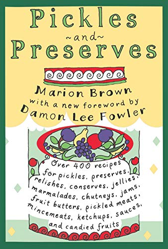 Pickles and Preserves (Chapel Hill Books) by Marion Brown