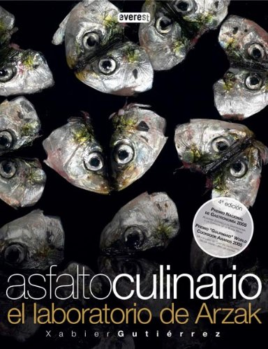 Asfalto Culinario: El Laboratorio de Arzak (Spanish Edition) by Everest De Ediciones Y Distribucion