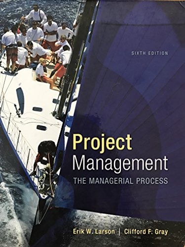 Project Management: The Managerial Process (McGraw-Hill Series Operations and Decision Sciences) ()