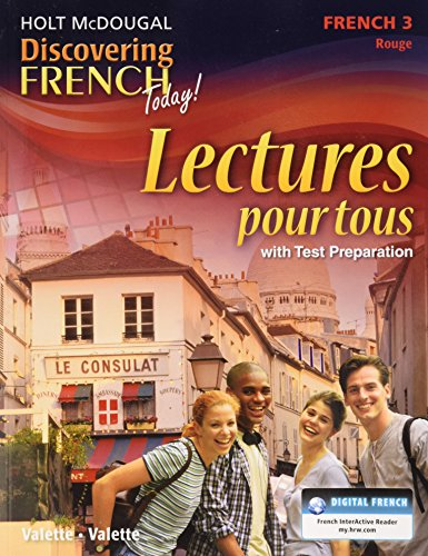 - Discovering French Today: Lectures pour tous Student Edition Level 3