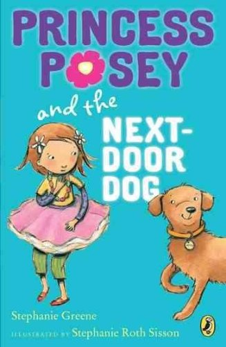 Princess Posey And The Next Door Dog  Princess Posey  Princess Posey And The Next Door Dog