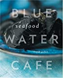 Blue Water Cafe Seafood, Frank Pabst and Yoshihiro Tabo, 1553653688