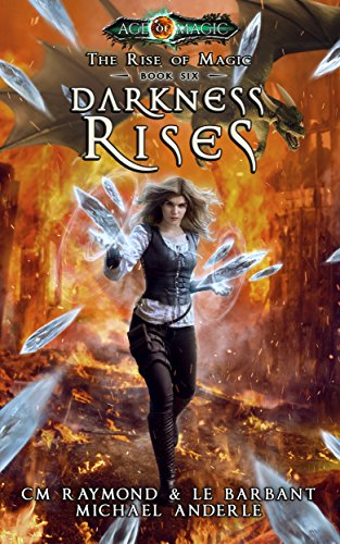Darkness Rises: Age Of Magic - A Kurtherian Gambit Series (The Rise of Magic Book 6) cover