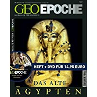 GEO Epoche 32/08 mit DVD: Das alte Ägypten: Das Magazin für Geschichte