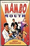 Mambo Mouth, John Leguizamo, 0553370871