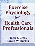 img - for Exercise Physiology for Health Care Professionals by Frank Cerny (2001-06-12) book / textbook / text book