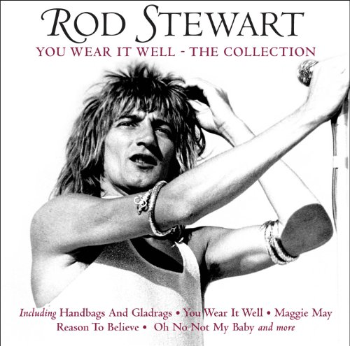 Rod Stewart - You Wear It Well - The Collection /  Rod Stewart - Zortam Music