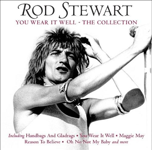 Rod Stewart - You Wear It Well - The Collection   Rod Stewart - Zortam Music