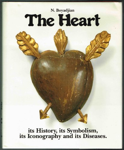 The Heart: its History, its Symbolism, its Iconography and its (Exquisite Heart)