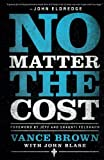 img - for No Matter the Cost book / textbook / text book