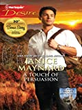 A Touch of Persuasion (The Men of Wolff Mountain Book 2)