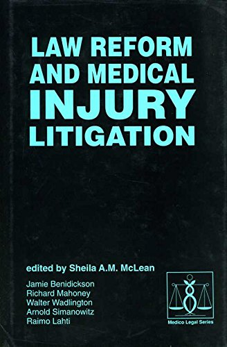 Law Reform and Personal Injury Litigation (Medico-Legal Series)