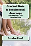 Cracked Nuts and Sentimental Journeys, Saralee Perel, 1475010451