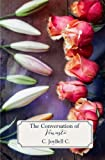 The Conversation of Venusta (The Conversations) (Volume 2)
