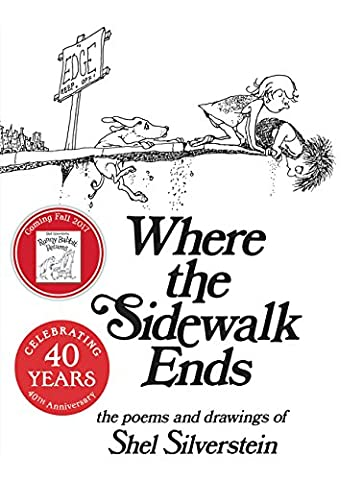Where the Sidewalk Ends: Poems and Drawings (Art Of Common Place)