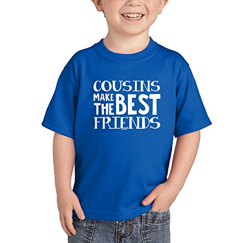Cousins Make Best Friends T shirt