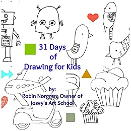 31 Days Of Drawing For Kids Fun And Whimsical Ways To Draw And Tell