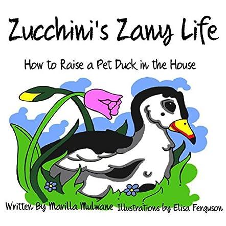 Zucchini's Zany Life