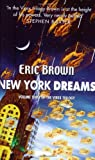 New York Dreams, Eric Brown, 0575074949
